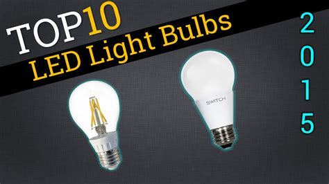 what is best led light bulb top 10 led lightbulbs 2015 compare best led bulbs youtube