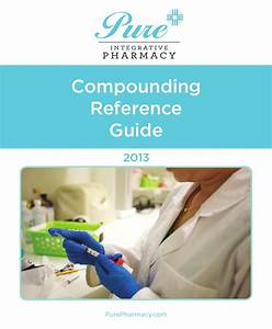 Compounding Guide V1 5 By Pure Integrative Pharmacy