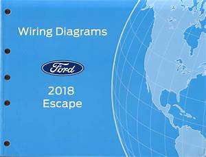 2018 Ford Escape Wiring Diagram Manual Original