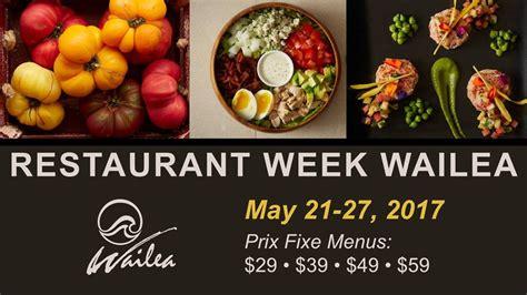 cuisine ilea restaurant week wailea may 21 27 2017 wailea resort