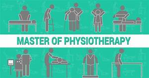 A Comprehensive Guide To Master Of Physiotherapy In