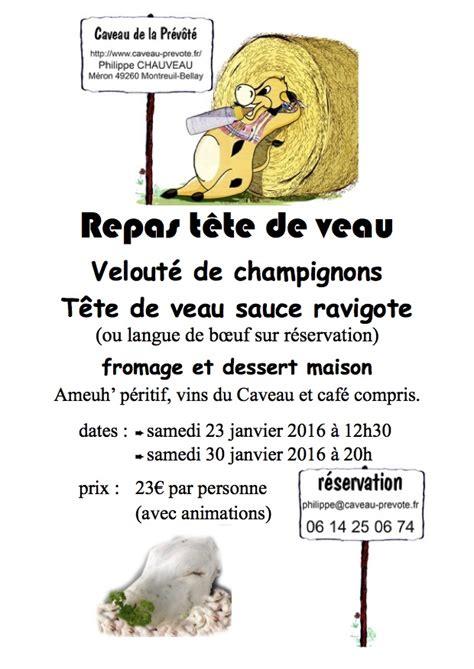 cuisiner tete de veau caveau de la prévôté repas tête de veau 6 et 13 février 2016