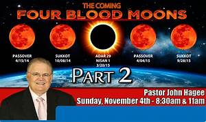 Hagee's 'Blood Moons'—Prophecy?…Hoax?…or Something Else ...