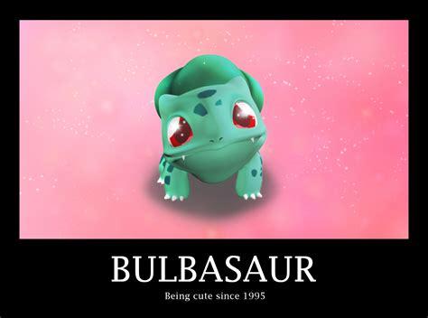Cute Bulbasaur Demotivationnal By Takiyah-chan On Deviantart