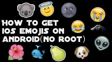 do i get the new emojis on my iphone how to get ios emojis on android no root