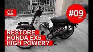 Restore Honda Ex5 High Power   Dream Laa