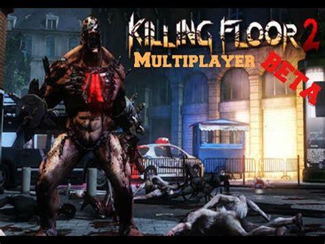 killing floor 2 multiplayer killing floor 2 beta multiplayer gameplay pc hd 1080p