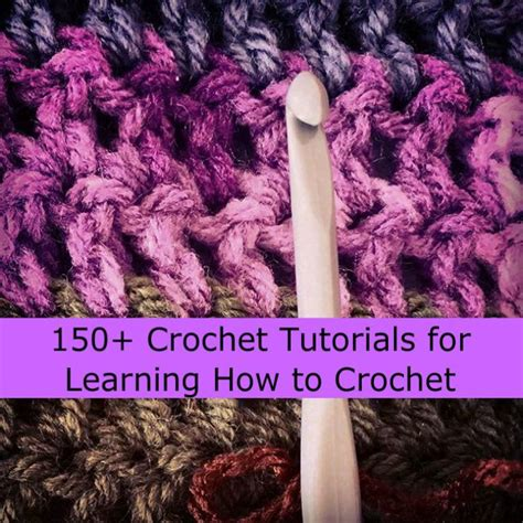 learn how to crochet links to more than 10 000 crochet patterns and pieces