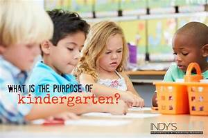 What is the purpose of kindergarten? | Indy's Child Magazine