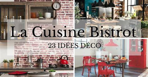 cuisine style bistro decoration cuisine style bistro