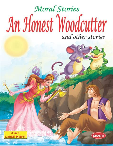 Story Book for Kids-Moral Stories (English) - An Honest Woodcutter and - Ekas Books Pvt. Ltd.