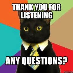 Thank You for Listening Any Questions Meme