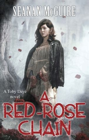 red rose chain october daye   seanan mcguire