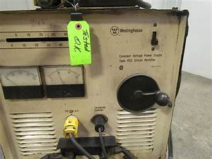 Westinghouse Rss 250 A Amp Welder W  Hobart 2210 Wire