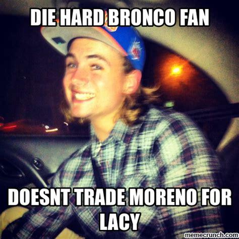 Die Hard Meme - die hard bronco fan