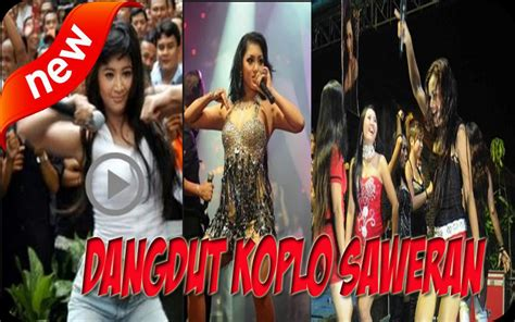 Video Dangdut Koplo Hot Sawer For Android Apk Download