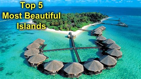 Top 5 Most Beautiful Islands In The World - YouTube