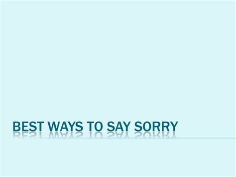 Best Ways To Say Sorry