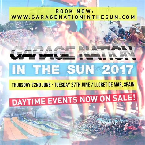 Garage Nation In The Sun 2017 Tickets  Club Colossos