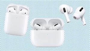Airpods Buying Guide  To Pro Or Not To Pro