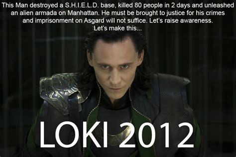 Loki Meme - loki 2012 kony 2012 know your meme