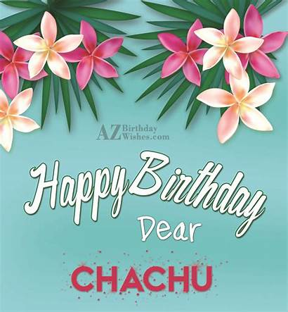 Birthday Neighbour Chachu Happy Dear Wishes Sister