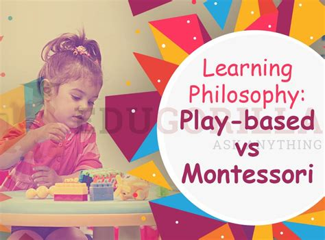 learning philosophy play based vs montessori edugorilla 767 | feature image 3 1