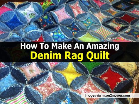 how to quilt a quilt how to make an amazing denim rag quilt