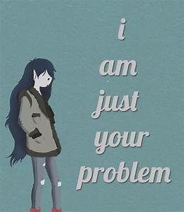ADVENTURE TIME MARCELINE QUOTES TUMBLR image quotes at ...