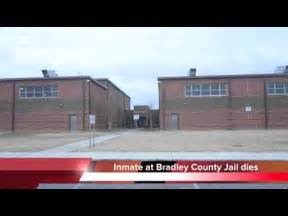 Inmate dies at Bradley County Jail - Joey Ray - YouTube