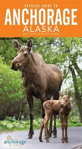 2016 Official Guide To Anchorage  Alaska And Surrounding