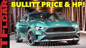 2019 Ford Mustang GT Bullitt Edition Price and Power Specs Are Here - YouTube