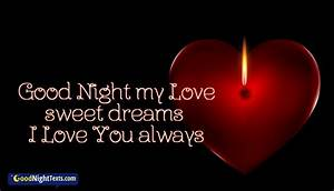 Good Night My Love Sweet Dreams I Love You Always ...
