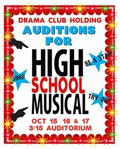 Audition Poster Design Make A Musical Audition Poster High School Drama Club