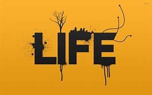 In Life : life wallpaper typography wallpapers 17610 ~ Nature-et-papiers.com Idées de Décoration