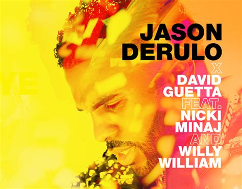 Jason Derulo & David Guetta Reunite With Nicki Minaj On