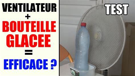 diy d o chambre climatiseur maison bouteille glacée ventilateur efficace