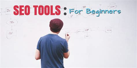 seo for beginners most popular seo tools for beginners tandem interactive