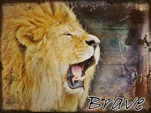 Brave as a Lion Quotes
