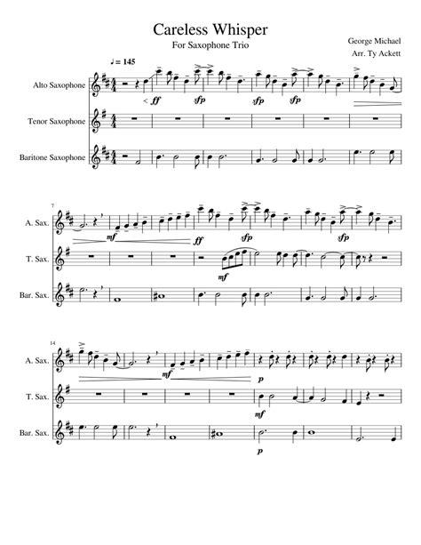 Careless whisper de georges michael partitura para saxofón alto, flauta, violín, saxo soprano, trompeta, tenor sax, clarinete y trombón sheet music careless whisper instrumental saxo partitura letras y acordes. Careless Whisper (Sax Trio) sheet music for Alto Saxophone ...