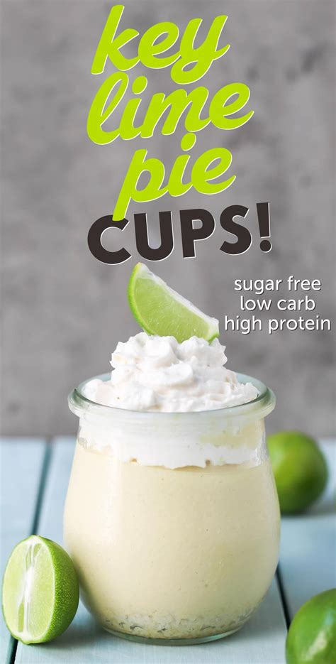 key lime pie cups recipe high protein  carb lime