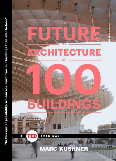 future  architecture   buildings book  marc