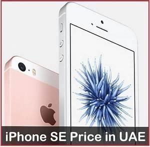iPhone SE 64 GB Price in UAE [United Arab Emirates]: Get ...