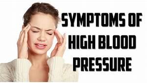 Symptome Debimetre Hs : symptoms of high blood pressure causes and treatment options youtube ~ Gottalentnigeria.com Avis de Voitures