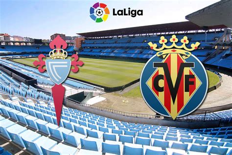 Villarreal live score (and video online live stream*), team roster with season schedule and results. Celta Vigo-Villarreal CF GAMETHREAD and HOW TO WATCH - Villarreal USA