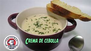 Como Hacer Una Sopa Cremosa De Cebollas