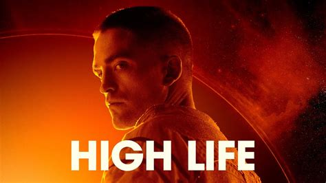 high life official trailer youtube