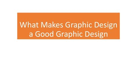 what makes a architect what makes graphic design a good graphic design