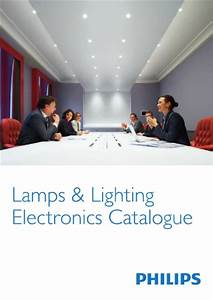 Philips Eclairage Catalogue Catalogue Philips Clairage