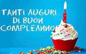 Buon Compleanno Ecco Le FRASI Da Condividere Su WhatsApp